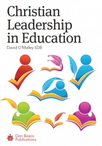 Christian Leadership in Education (Second Edition)