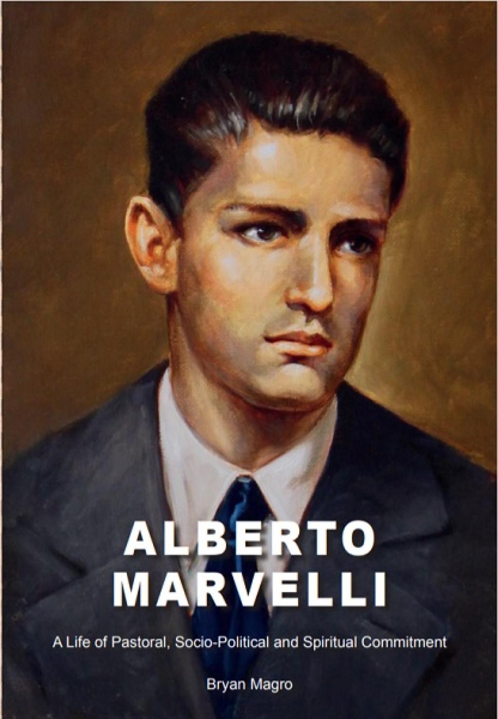 Alberto Marvelli. A life of pastoral, socio-political and spiritual  commitment