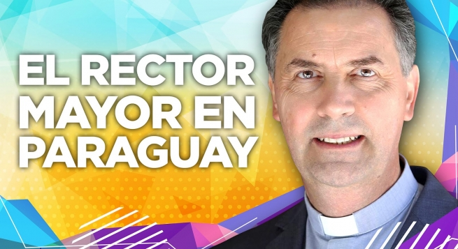 "Paraguay - ""Let us walk together, with Don Bosco and the young."" The Rector Major's visit to the country"