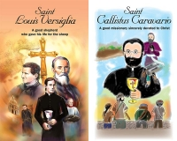 New books for Youngsters on Sts. Bishop Luigi Versiglia & Fr. Callisto Caravario, Salesian Proto Martyrs