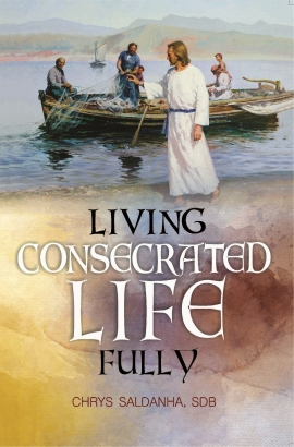 Living Consecrated Life Fully