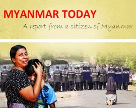 Myanmar – The country today: a report from a Burmese citizen