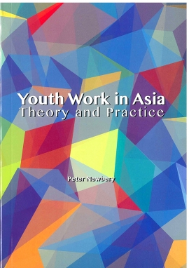 Youth Work in Asia: Theory and Practice