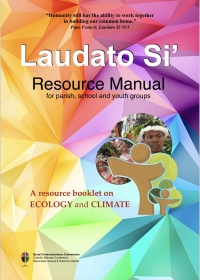Laudato Si, Resource Manual - For the animation of parishes, schools and youth groups